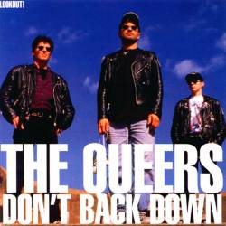 The Queers : Don't Back Down